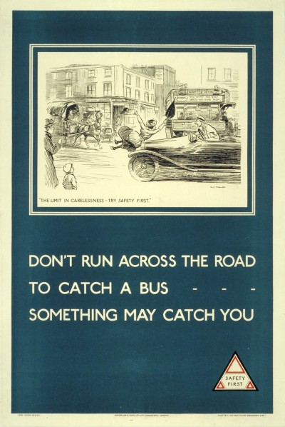 Don't run across the road to catch a bus