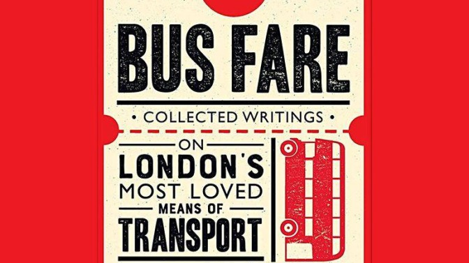 Bus Fare: Stories of the London Bus