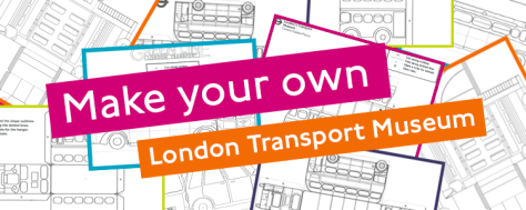 Banner with cutout images of vehicles with writing over the top that says 'Make you own London Transport Museum'